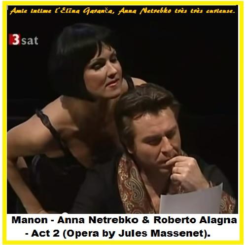 023 Manon - Anna Netrebko & Roberto Alagna