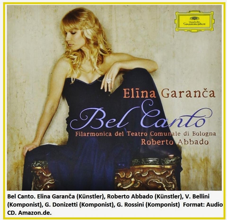 115 Bel Canto. Elina Garanča, Roberto Abbado, V. Bellini