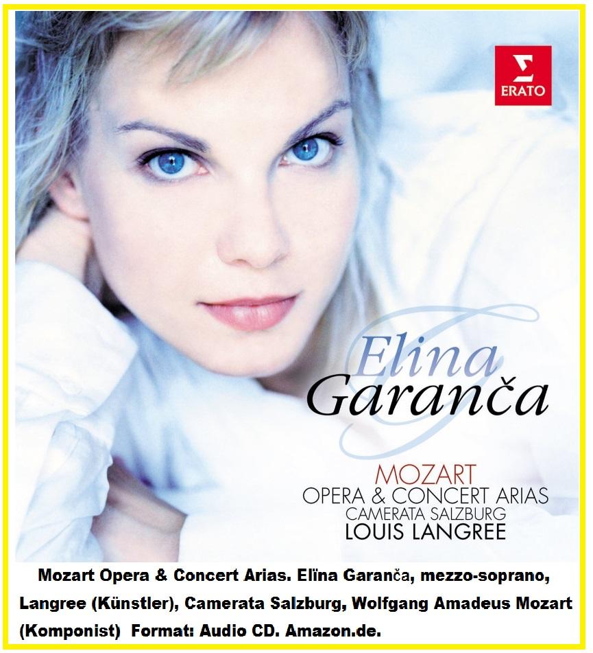 119 Mozart Opera & Concert Arias. Elina Garanca.