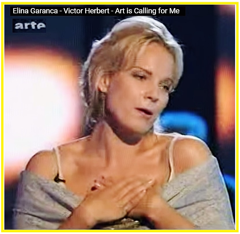 Elina Garanca 22 - Victor Herbert - Art is Calling for Me