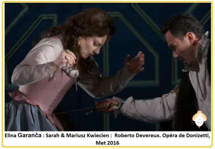 Elina Garanča Sarah & Mariusz Kwiecien Roberto Devereux Opéra de Donizetti Met 2016